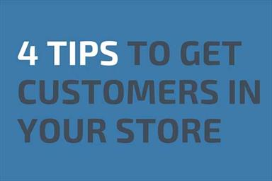 4 Tips To Get Customers To Your Store